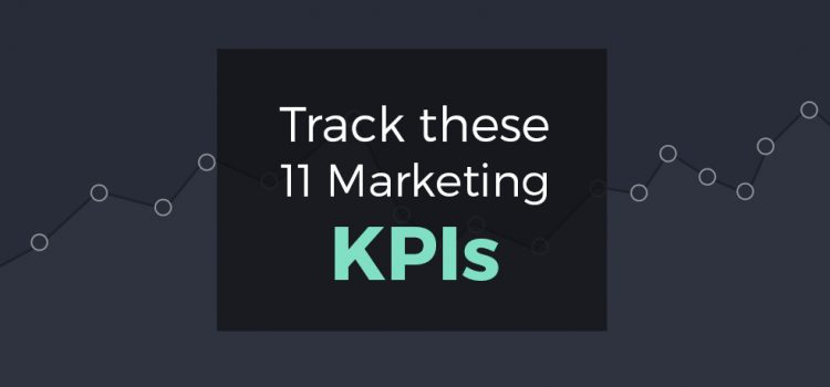 11 Marketing KPIs To Monitor Closely