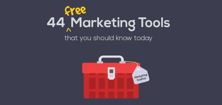 44 Free Marketing Tools you should know Today