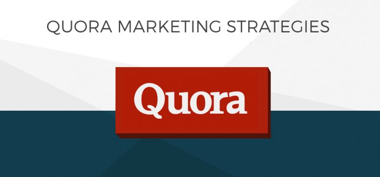 12 Quora Marketing Strategies