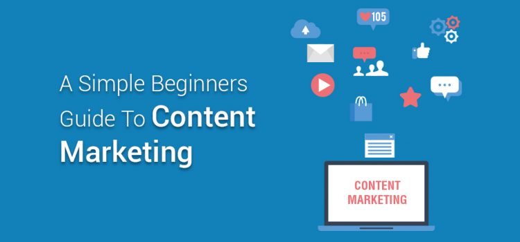 Content Marketing For Beginners [Free Guide]