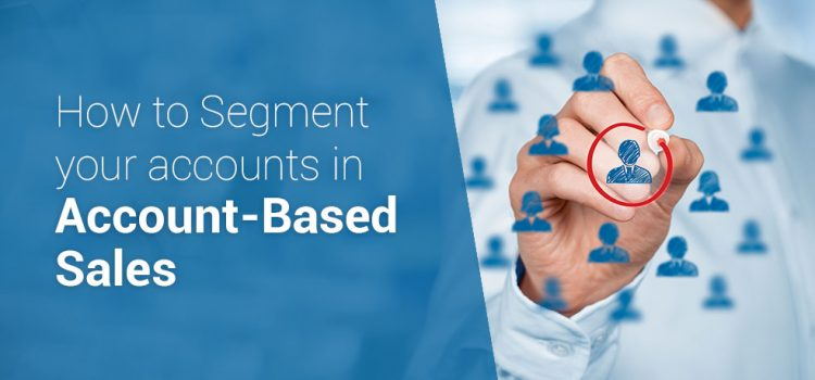 Account Segmentation and It's Importance