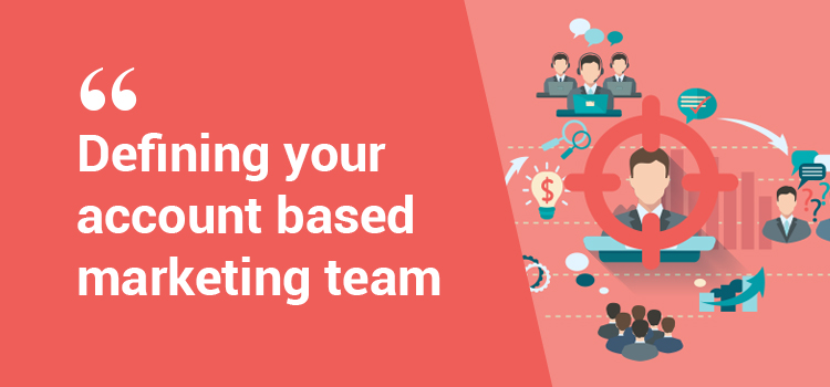 How to build an awesome ABM team?