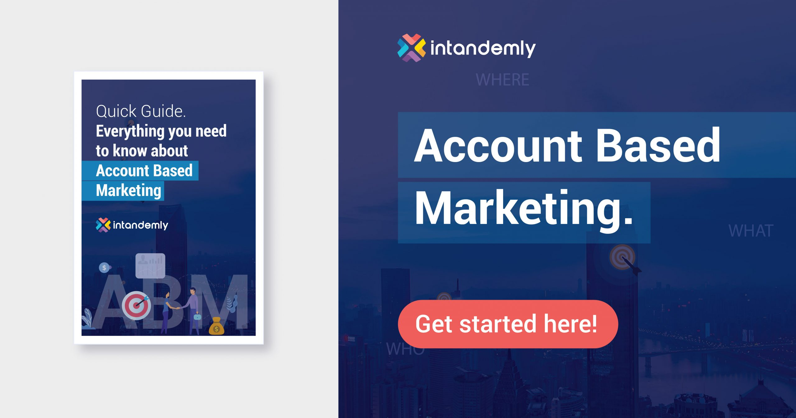Account Based Marketing with Intandemly. Start Free for 7 Days