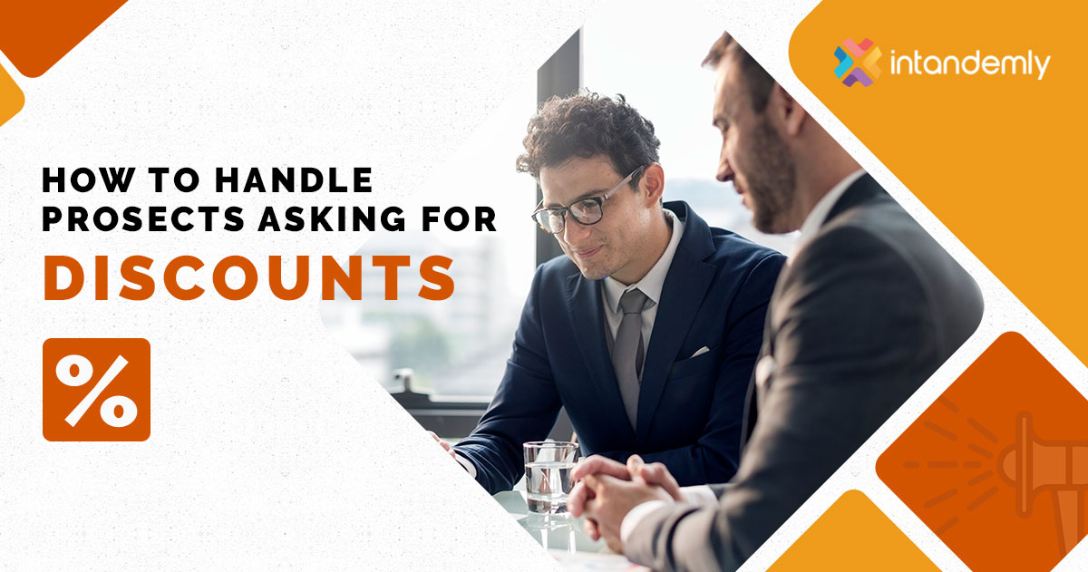 How to handle prospects asking for discounts