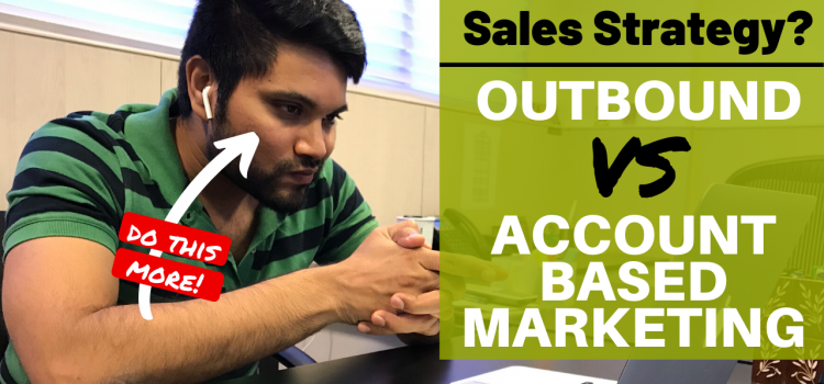 Account Based Marketing Is Advanced Outbound Sales