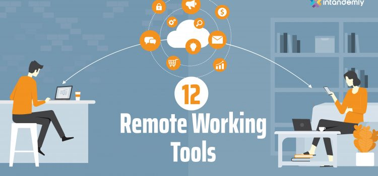 12 Must Remote Working Tools